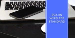 What is 802.11n: 802.11n क्या है?