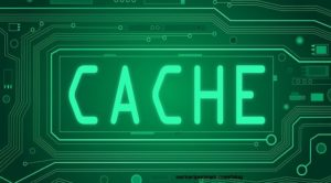 Cache क्या होता होता है इसे अच्छी से जानकारी ले।